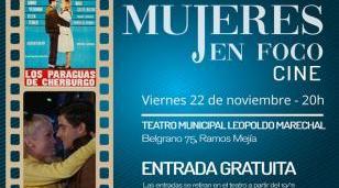 """El ciclo de cine Mujeres en Foco presenta """"Los paraguas de Cherburgo"""""""