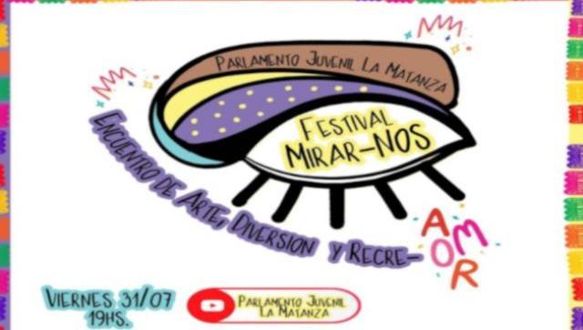 """Festival On Line """"Mirar-nos"""" en La Matanza"""