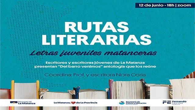 """Rutas Literarias presenta  """"Letras Juveniles Matanceras"""""""